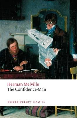 The Confidence-man: His Masquerade - Oxford World's Classics (Paperback)
