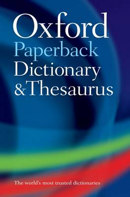 Oxford Paperback Dictionary and Thesaurus (Paperback)