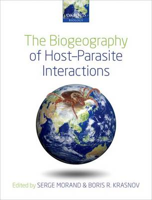 The Biogeography of Host-parasite Interactions (Paperback)