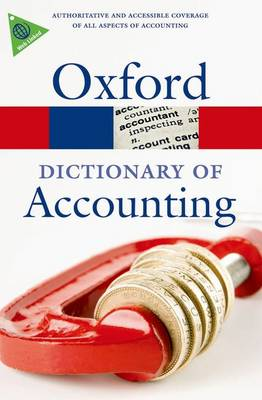 A Dictionary of Accounting - Oxford Quick Reference (Paperback)
