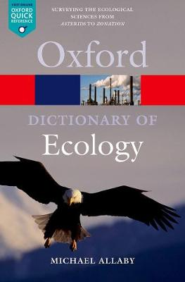 A Dictionary of Ecology - Oxford Quick Reference (Paperback)