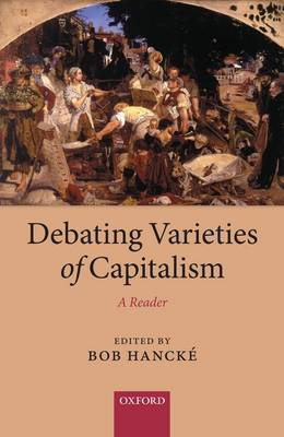 Debating Varieties of Capitalism: A Reader (Hardback)