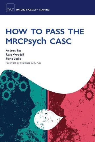 How to Pass the MRCPsych CASC - Oxford Specialty Training: Revision Texts (Paperback)