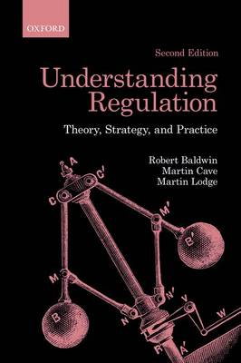 Understanding Regulation: Theory, Strategy, and Practice (Paperback)