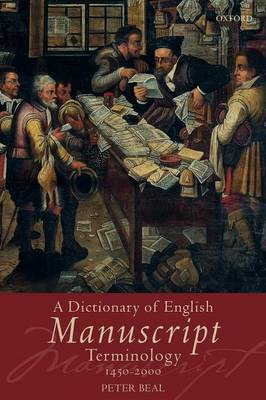 A Dictionary of English Manuscript Terminology: 1450 to 2000 (Paperback)