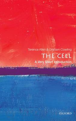 The Cell: A Very Short Introduction - Very Short Introductions (Paperback)