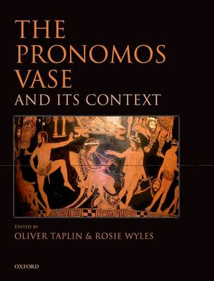 The Pronomos Vase and Its Context (Hardback)