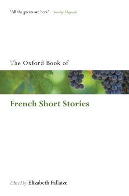 The Oxford Book of French Short Stories - Oxford Books of Prose & Verse (Paperback)