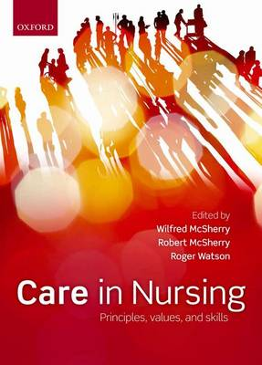 Care in Nursing: Principles, Values and Skills (Paperback)