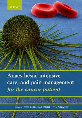 Anaesthesia, Intensive Care, and Pain Management for the Cancer Patient (Paperback)