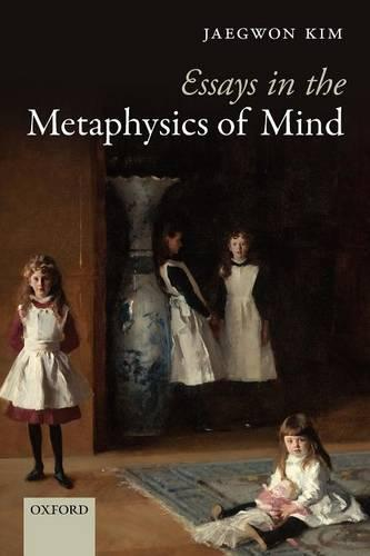 Essays in the Metaphysics of Mind (Paperback)