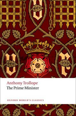 The Prime Minister - Oxford World's Classics (Paperback)