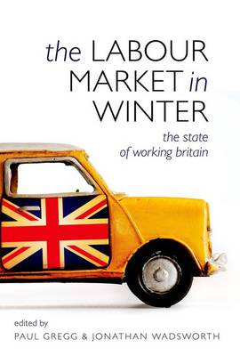The Labour Market in Winter 2010: The State of Working Britain (Hardback)