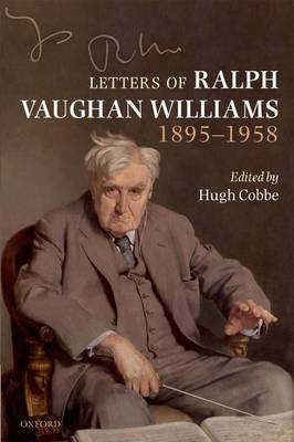 Letters of Ralph Vaughan Williams, 1895-1958 (Paperback)