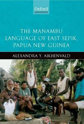 The Manambu Language of East Sepik, Papua New Guinea (Paperback)