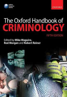 The Oxford Handbook of Criminology (Paperback)