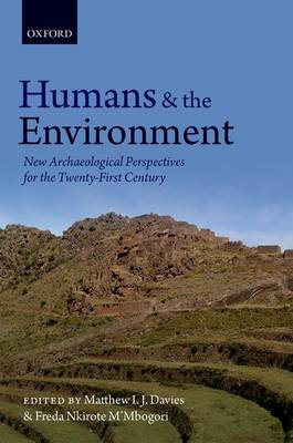 Humans and the Environment: New Archaeological Perspectives for the Twenty-First Century (Hardback)