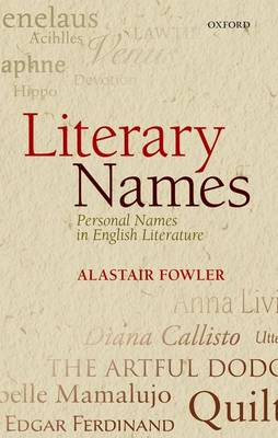 Literary Names: Personal Names in English Literature (Hardback)