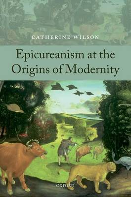 Epicureanism at the Origins of Modernity (Paperback)