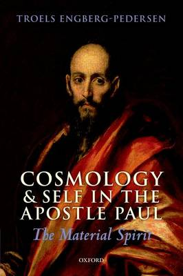 Cosmology and Self in the Apostle Paul: The Material Spirit (Paperback)