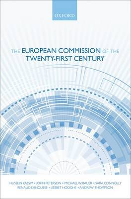 The European Commission of the Twenty-first Century (Hardback)
