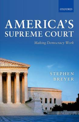 America's Supreme Court: Making Democracy Work (Hardback)