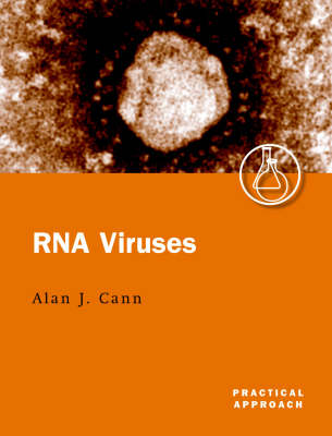 RNA Viruses: A Practical Approach - Practical Approach Series No.226 (Paperback)