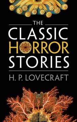 The Classic Horror Stories (Hardback)