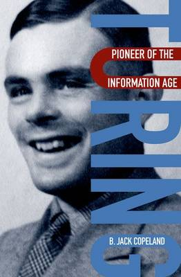 Turing: Pioneer of the Information Age (Hardback)