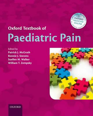 Oxford Textbook of Paediatric Pain - Oxford Textbook in Anaesthesia (Hardback)