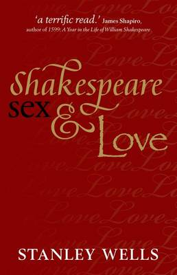 Shakespeare, Sex, and Love (Paperback)