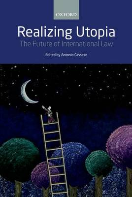 Realizing Utopia: The Future of International Law (Paperback)