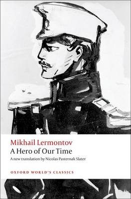 A Hero of Our Time - Oxford World's Classics (Paperback)