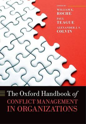 The Oxford Handbook of Conflict Management in Organizations - Oxford Handbooks (Hardback)