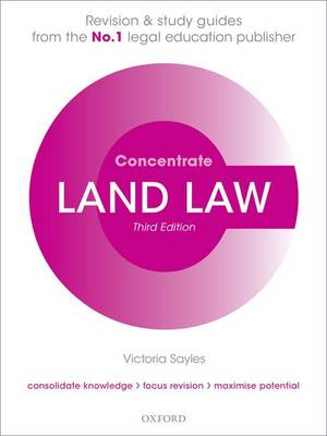 Land Law Concentrate: Law Revision and Study Guide - Concentrate (Paperback)