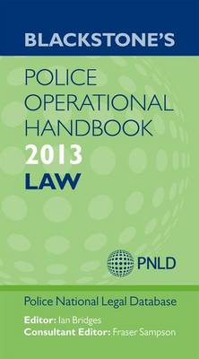Blackstone's Police Operational Handbook: Law 2013 (Paperback)