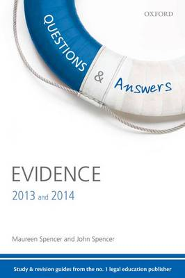 Questions & Answers Evidence 2013-2014: Law Revision and Study Guide - Law Questions & Answers (Paperback)
