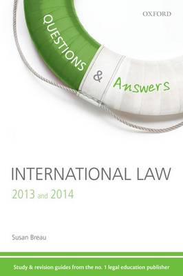 Questions & Answers International Law 2013-2014: Law Revision and Study Guide - Law Questions & Answers (Paperback)