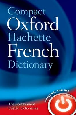 Compact Oxford-hachette French Dictionary (Paperback)