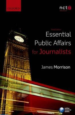 Essential Public Affairs for Journalists (Paperback)