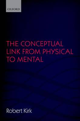 The Conceptual Link from Physical to Mental (Hardback)