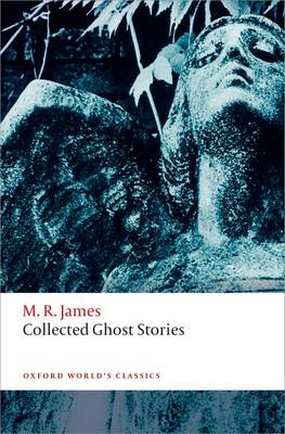 Collected Ghost Stories - Oxford World's Classics (Paperback)