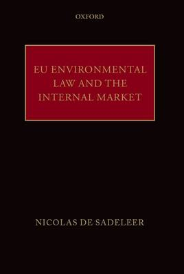 EU Environmental Law and the Internal Market (Hardback)