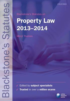 Blackstone's Statutes on Property Law 2013-2014 - Blackstone's Statute Series (Paperback)