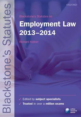 Blackstone's Statutes on Employment Law 2013-2014 - Blackstone's Statute Series (Paperback)