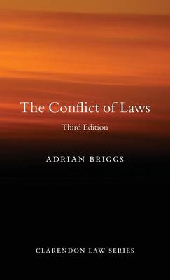 The Conflict of Laws - Clarendon Law Series (Hardback)