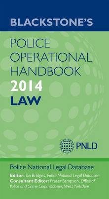 Blackstone's Police Operational Handbook 2014: Law 2014 (Paperback)