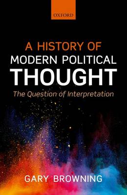Cover A History of Modern Political Thought: The Question of Interpretation