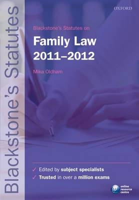 Blackstone's Statutes on Family Law 2011-2012 - Blackstone's Statute Series (Paperback)
