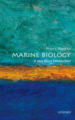 Marine Biology: A Very Short Introduction - Very Short Introductions (Paperback)